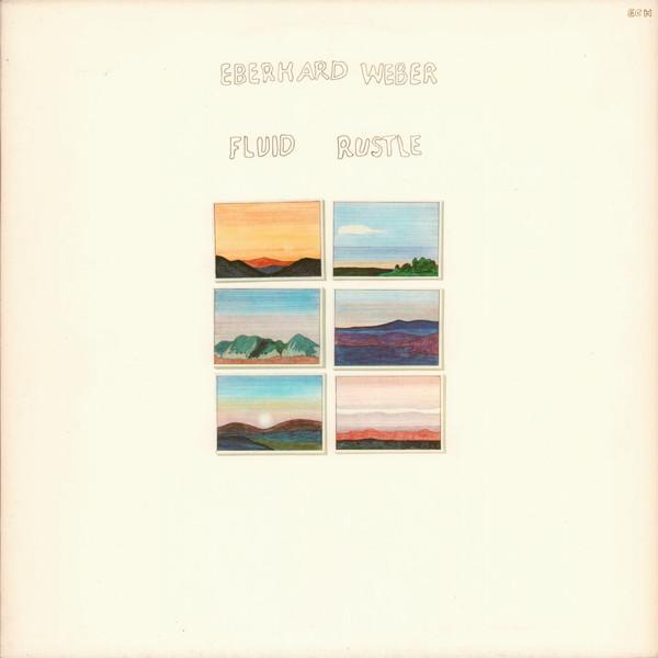 Eberhard Weber — Fluid Rustle
