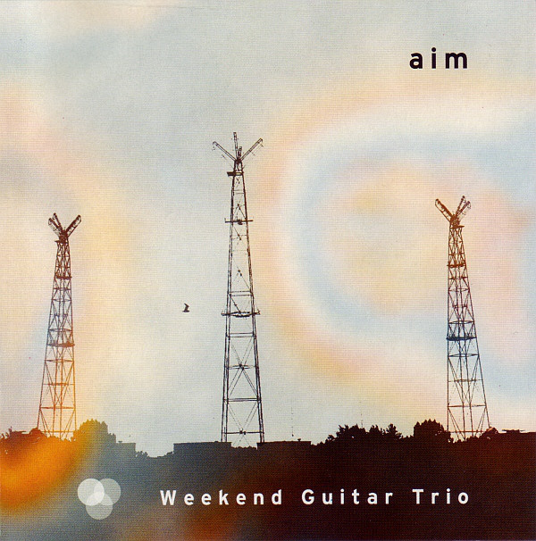 Weekend Guitar Trio — Aim