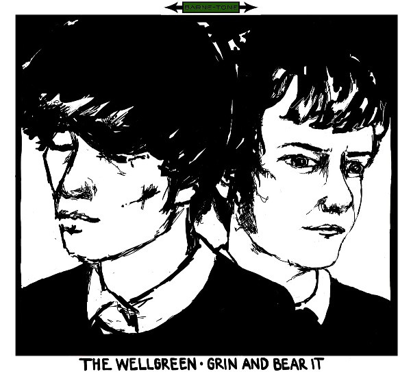 The Wellgreen — Grin and Bear It
