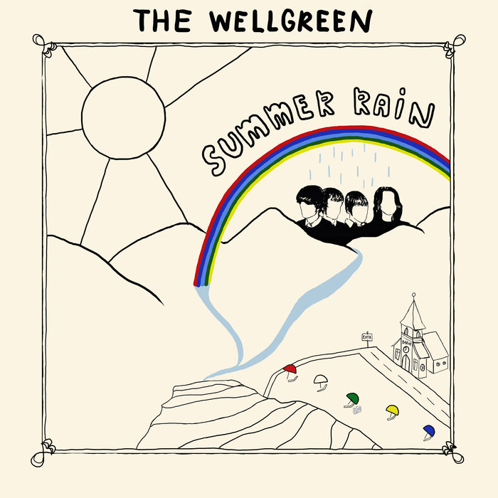 The Wellgreen — Summer Rain