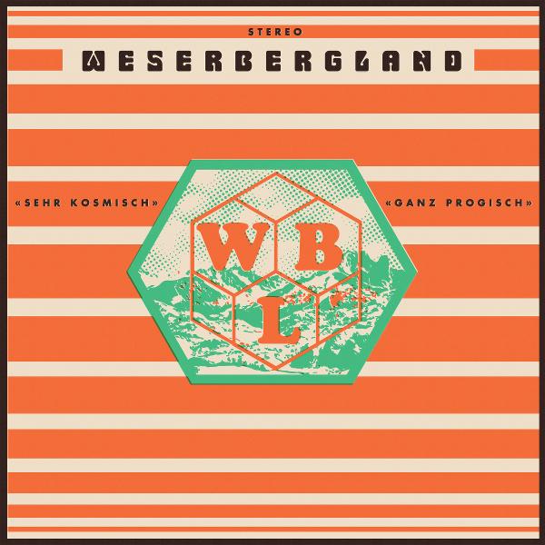 Weserbergland — Sehr Kosmische - Ganz Progisch