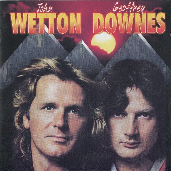 John Wetton / Geoffrey Downes — John Wetton / Geoffrey Downes (AKA Icon Zero)