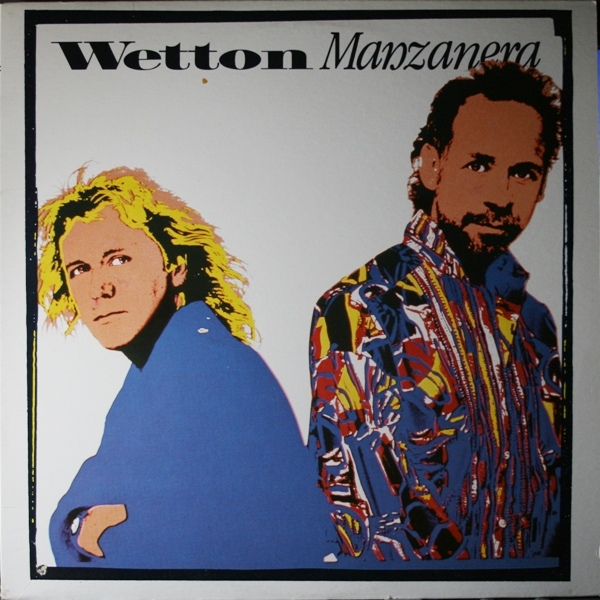 Wetton / Manzanera — Wetton / Manzanera