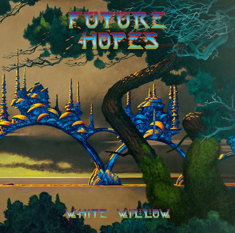 White Willow — Future Hopes