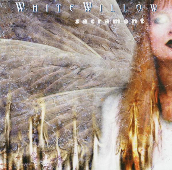 White Willow — Sacrament