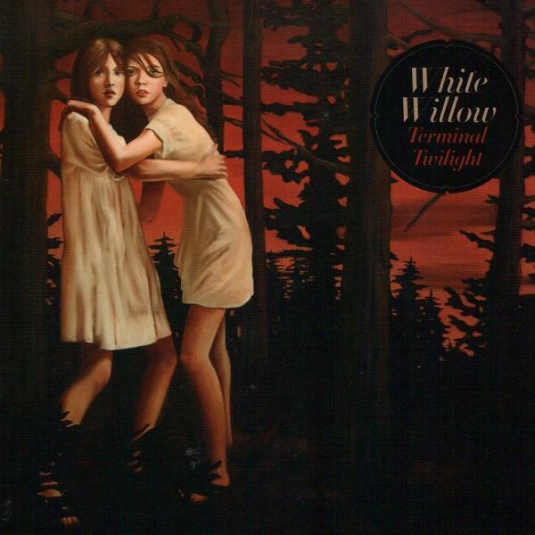 White Willow — Terminal Twilight