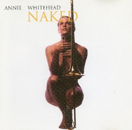 Annie Whitehead — Naked