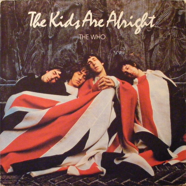 The Who — The Kids Are All Right