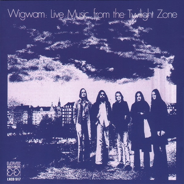 Wigwam — Live Music from the Twilight Zone