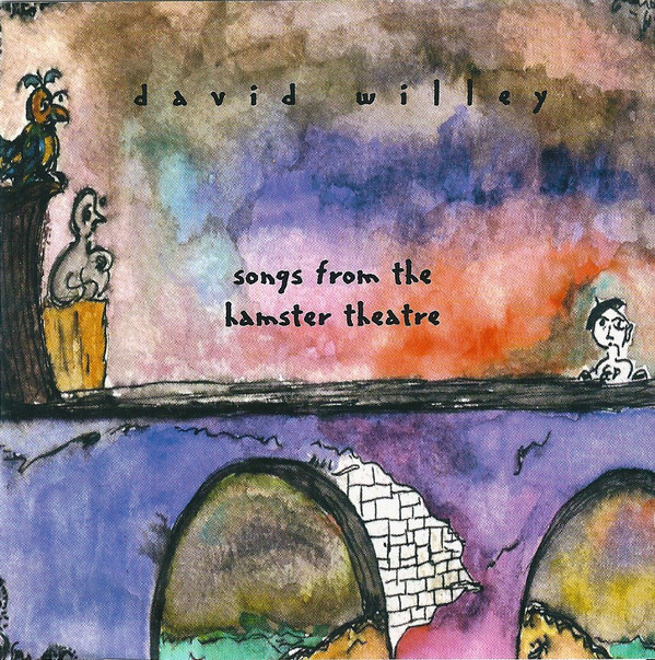 DAvid Willey - Songs from the Hamster Theatre cover