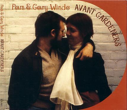 Pam & Gary Windo - Avant Gardeners cover