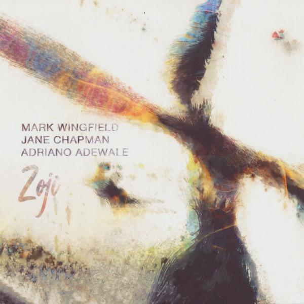 Mark Wingfield / Jane Chapman / Adriano Adewale — Zoji