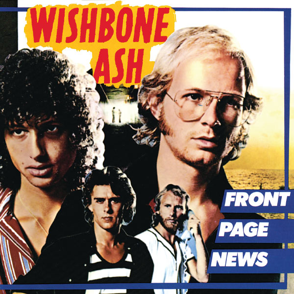 Wishbone Ash — Front Page News