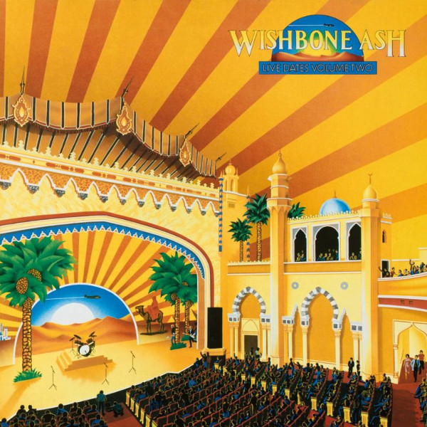 Wishbone Ash — Live Dates Volume Two