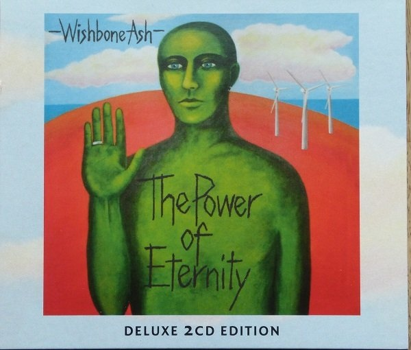 Wishbone Ash — The Power of Eternity