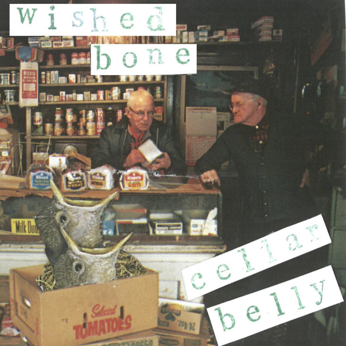 Wished Bone — Cellar Belly