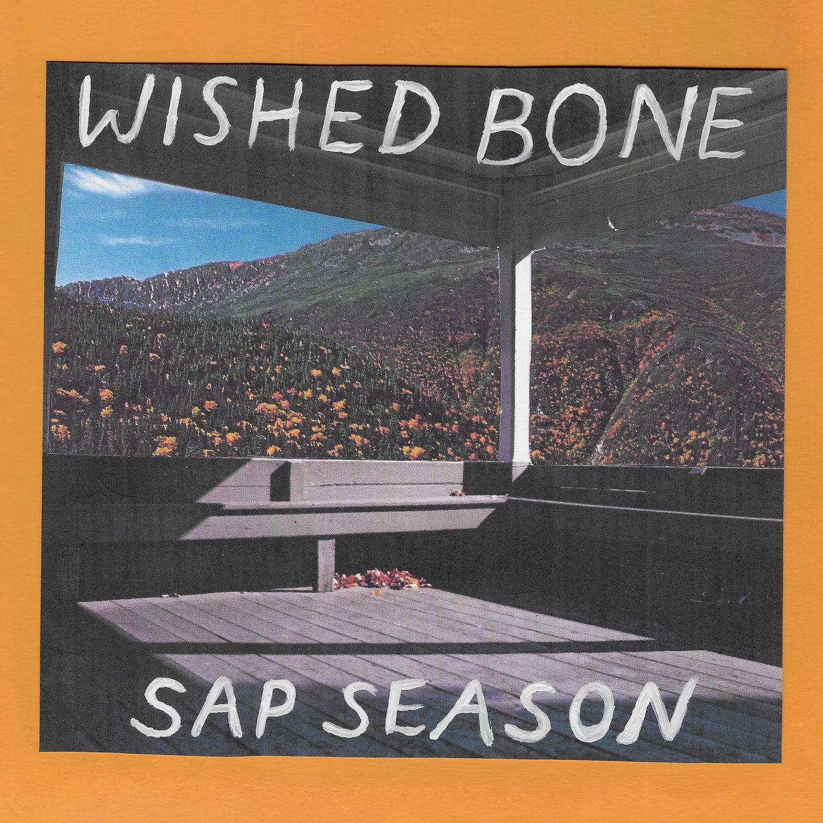 Wished Bone — Sap Season