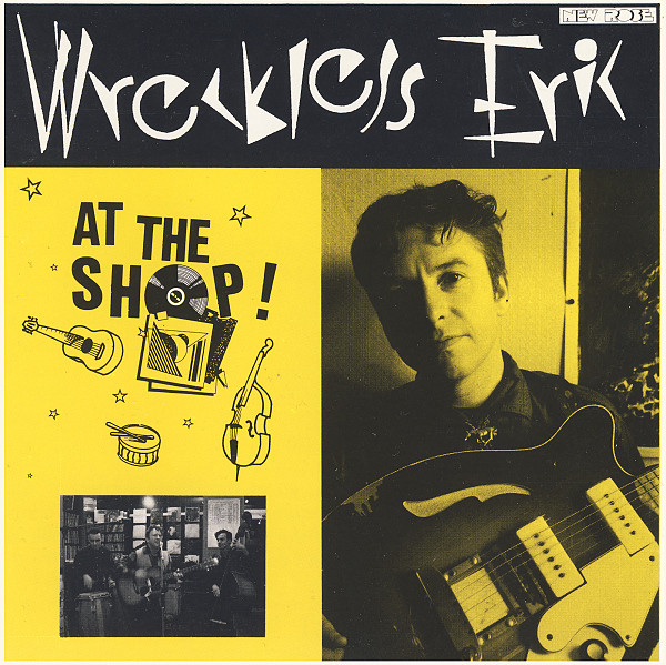 Wreckless Eric — At the Shop!