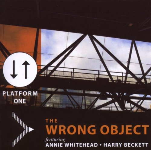 The Wrong Object — Platform One