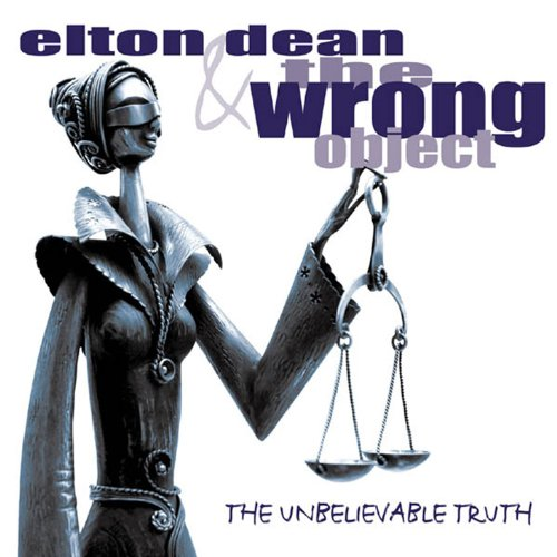 Elton Dean & the Wrong Object — The Unbelievable Truth