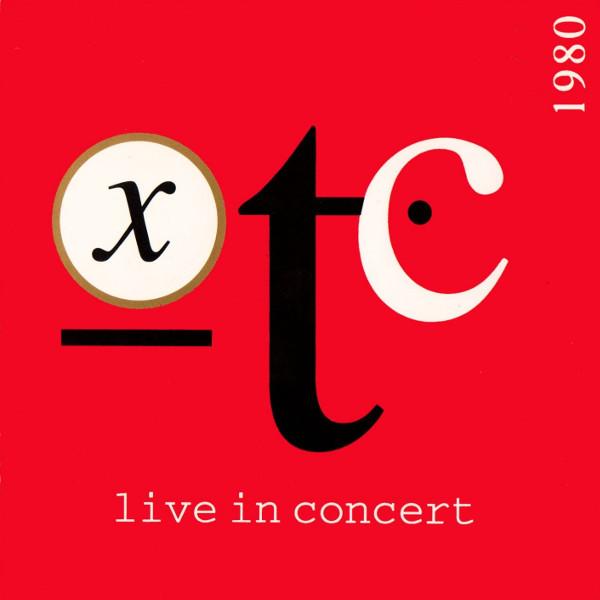 XTC — BBC Radio 1 Live in Concert