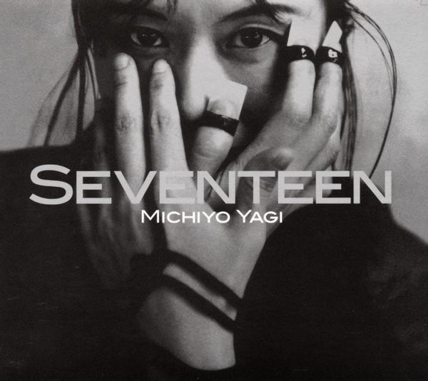 Michiyo Yagi — Seventeen