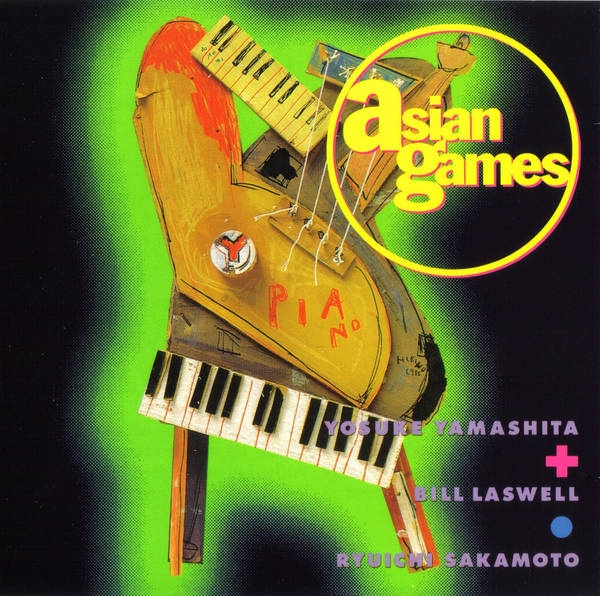 Yosuke Yamashita / Bill Laswell / Ryuichi Sakamoto — Asian Games