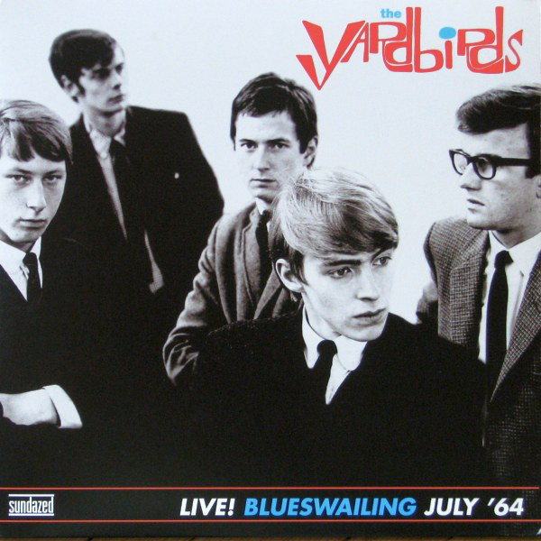 The Yardbirds — Live! Blueswailing July '64