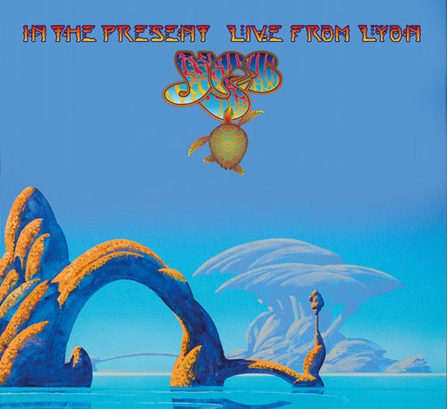 Yes — In the Present - Live from Lyon