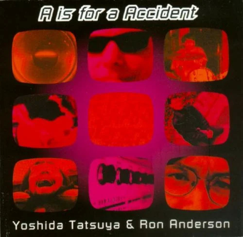 Tatsuya Yoshida & Ron Anderson — A Is for Accident