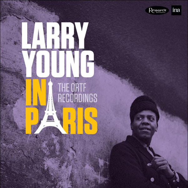 Larry Young — In Paris - The ORTF Recordings
