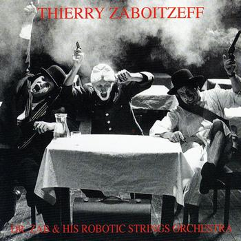 Dr. Zab & His Robotic Strings Orchestra Cover art