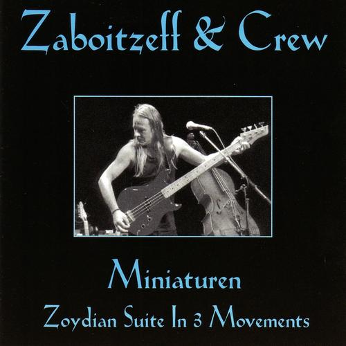 Zaboitzeff — Miniaturen: Zoydian Suite in 3 Movements