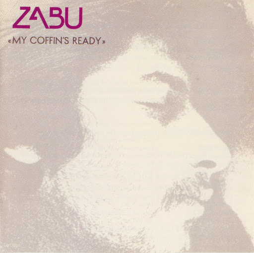 Zabu — My Coffin's Ready