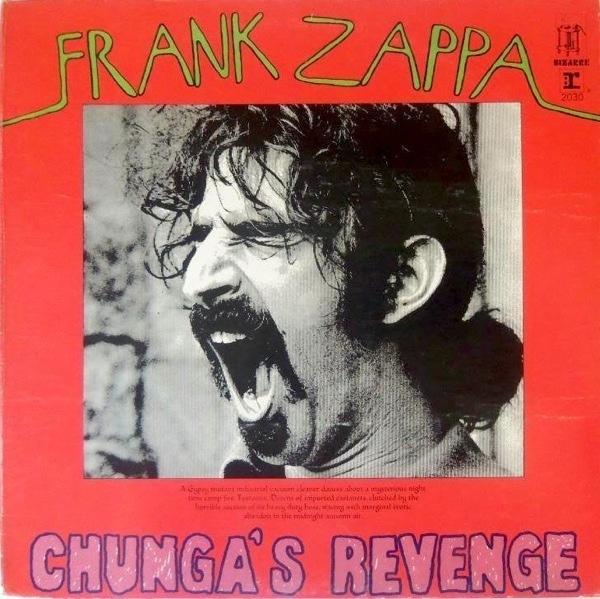 Frank Zappa — Chunga's Revenge
