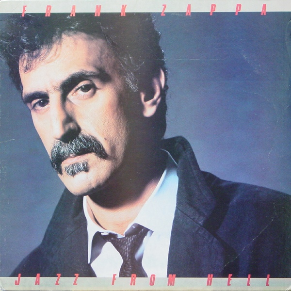 Frank Zappa — Jazz from Hell