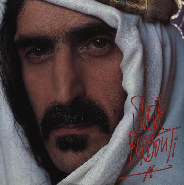 Frank Zappa — Sheik Yerbouti