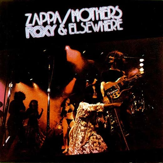 Zappa / Mothers — Roxy and Elsewhere
