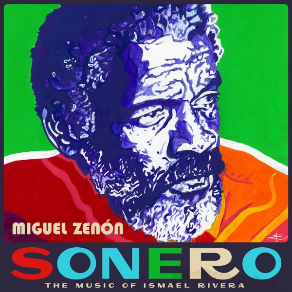 Sonero: The Music of Ismael Rivera Cover art