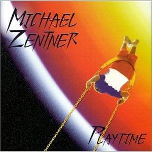 Michael Zentner — Playtime