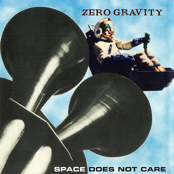 Zero Gravity — Space Does Not Care