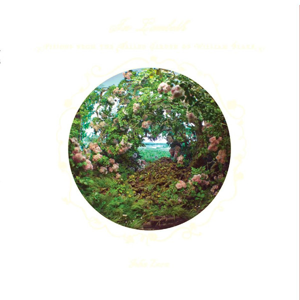 John Zorn — In Lambeth - Visions from the Walled Garden of William Blake