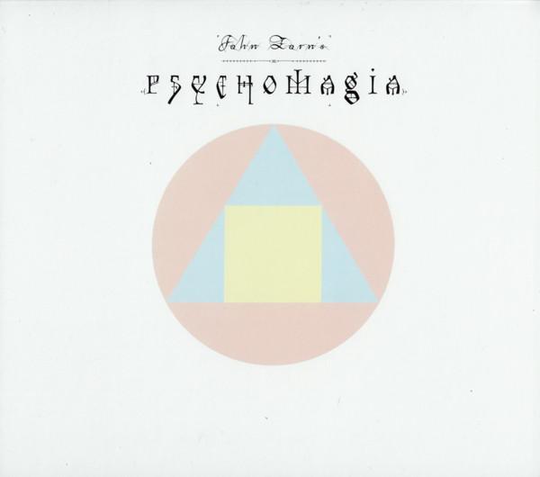 John Zorn — Psychomagia