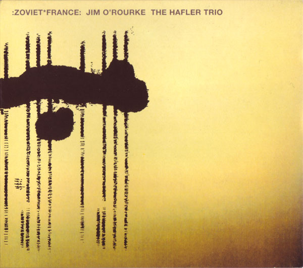 Zoviet France / Jim O'Rourke / The Hafler Trio — Unentitled